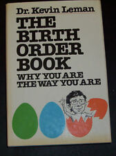 The Birth Order Book-Why you are the Way you Are by Dr. Kevin Leman HB 1985