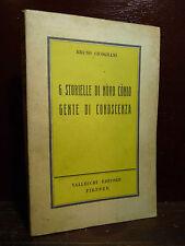 CICOGNANI BRUNO : 6 STORIELLE DI NONO CONIO - VALLECCHI 1950 Gente di Conoscenza