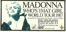 RARE / TICKET DE CONCERT + PARKING - MADONNA : LIVE A PARIS ( FRANCE ) 1987
