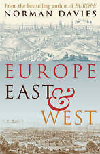 Europe East and West by Norman Davies (Paperback, 2007)