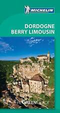 Dordogne Berry Limousin Green Guide by Michelin Editions des Voyages...