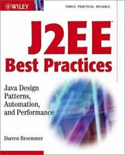 J2EE Best Practices: Java Design Patterns, Automation, and Performance (Wiley A