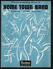There's Something About A Home Town Band 1949 Sheet Music