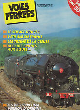 VOIES FERREES N°97 ETR 460 FRANCE / TRAIN DE LA CREUSE / BB 67000 / PENDOLINO