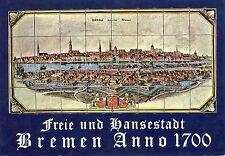 Alte Postkarte - Freie und Hansestadt Bremen Anno 1700