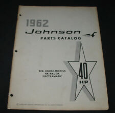Parts Catalog Johnson Sea Horse RK RKL 24 Electramatic 40 HP ET Katalog 1962!
