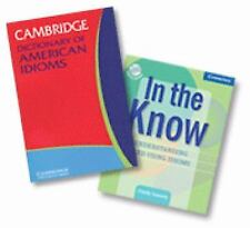 In the Know and Cambridge Dictionary of American Idioms Set by Cindy Leaney...