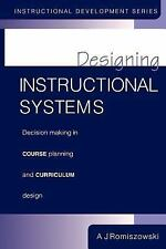 Designing Instructional Systems: Decision Making in Course Planning and Curricu