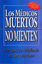 LOS MEDICOS MUERTOS NO MIENTEN BOOK Dr. Wallach Spanish Dead Doctors Dont Lie