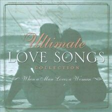 Ultimate Love Songs Collection: When a Man Loves a Woman 2004