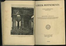 1912 William Henry Goodyear GREEK REFINEMENTS Temperamental Architecture Studies