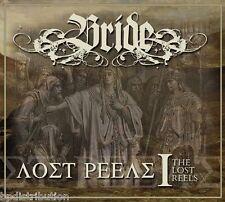 BRIDE - THE LOST REELS VOL. 1 (Retroarchives Edition) (2013, CD) Digi Remastered