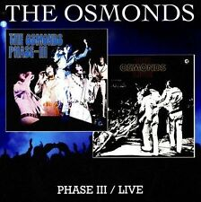 Phase III/Live by The Osmonds (CD, May-2008, 7T's)