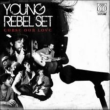 Curse Our Love by Young Rebel Set (CD, Apr-2011, EMI)