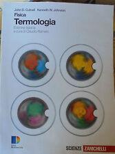 FISICA. TERMOLOGIA - J.D.CUTNELL K.W.JOHNSON - EDIZIONE ITALIANA - ZANICHELLI