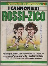 i quaderni di Supergol N.1 PAOLO ROSSI ZICO i cannonieri 1984 1