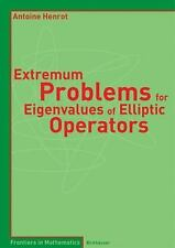 Extremum Problems for Eigenvalues of Elliptic Operators (Frontiers in Mathematic