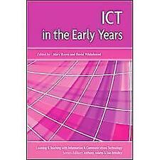 ICT in the Early Years (Learning and Teaching with Information and Com-ExLibrary