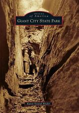 Images of America: Giant City State Park by Karen Sisulak Binder (2010,...