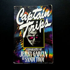 Grateful Dead Jerry Garcia Book Captain Trips A Biography Of JG by Sandy Troy