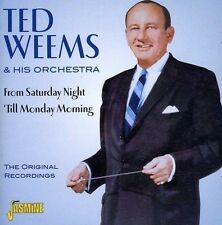 TED & HIS ORCHESTRA WEEMS - FROM SATURDAY NIGHT 'TILL MOND  CD NEU