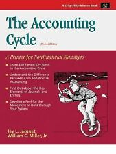 The Accounting Cycle : A Primer for Nonfinancial Managers by Jay L. Jacquet and