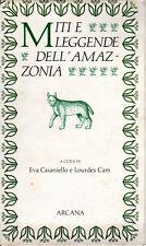 MITI E LEGGENDE DELL'AMAZONIA EVA CAIANIELLO LOURDES CAM 1992 ARCANA (PA392)