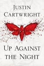 Up Against the Night, Cartwright, Justin, New Book
