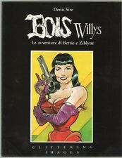 BOIS WILLYS. di Denis Sire ed. GLITTERING
