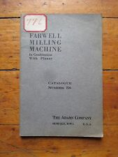 THE FARWELL MILLING MACHINE Catalogue No.52 With Iron Planer Adams Company 376