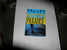 Criminal Paradise by Steven M. Thomas (2008, Hardcover) SIGNED 1st/1st