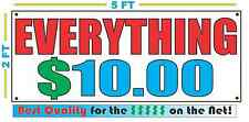 2x5 RWB EVERYTHING $10 Banner Sign NEW Larger Size Best Quality for the $$$