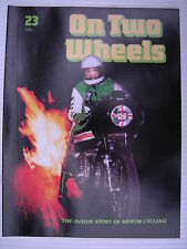 On Two Wheels -  Motorcycle Magazine Volume 2 - Issue No.23 - **FREE POSTAGE**