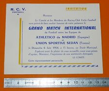 RARE FOOTBALL INVITATION BILLET 1954 VICHY ATLETICO MADRID US SEDAN COLCHONEROS