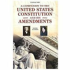 A Companion to the United States Constitution and Its Amendments by John R....