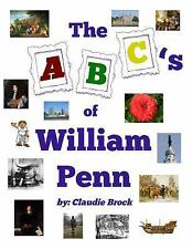William Penn's ABC's by Claudie J. Brock (2015, Hardcover)
