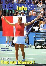 Mag TENNIS Info 2001: AMELIE MAURESMO (FED CUP) _ TROPHEE PERRIER