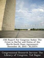 Crs Report for Congress: Sudan: The Crisis in Darfur and Status o 9781294254874