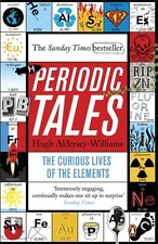 Periodic Tales: The Curious Lives of the Elements (Paperback), Al. 9780141041452