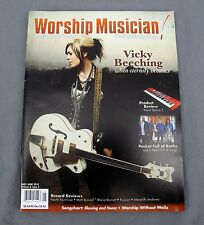 Christian Musician Volume 8 Issue 3 May/June 2010 Vicky Beeching