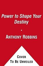 NEW - The Power to Shape Your Destiny: Seven Strategies for Massive Results