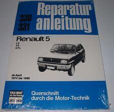 Reparaturanleitung Renault Renault R5 / R 5 LS TS GTL ab 04/1974 - 1980 NEU!
