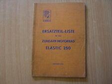 Zündapp Elastic 250 Ersatzteil Liste Katalog 10.1954