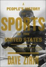 A People's History of Sports in the United States: 250 Years of Politi-ExLibrary