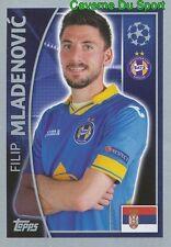 353 FILIP MLADENOVIC SERBIA FC BATE BORISOV STICKER CHAMPIONS LEAGUE 2016 TOPPS