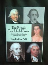 SIGNED ~ The King's Trouble Makers ~ Troy Kickler ~ Hardcover ~ North Carolina