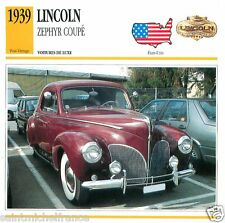 LINCOLN ZEPHYR COUPE 1939  CAR VOITURE USA ETATS-UNIS CARTE CARD FICHE