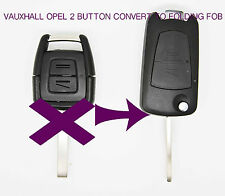 Vauxhall Opel Zafira Astra Vectra 2 Button Conversion Remote Key FOB  CASE SH