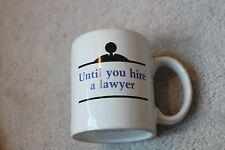 Funny Coffee Mug Ceramic Tea Hot Chocolate Talk is Cheap Until You Call a Lawyer