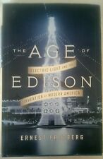 LN The Age Of Edison,Ernest Freeberg.Electric Light&The Invention Modern America